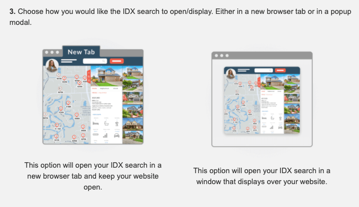 picture of 3rd step to creating shortcode, which is to choose how you would like the IDX Home Search to display after someone searches. The 2 options being to open in a new tab or as a full-screen popup over the current page.